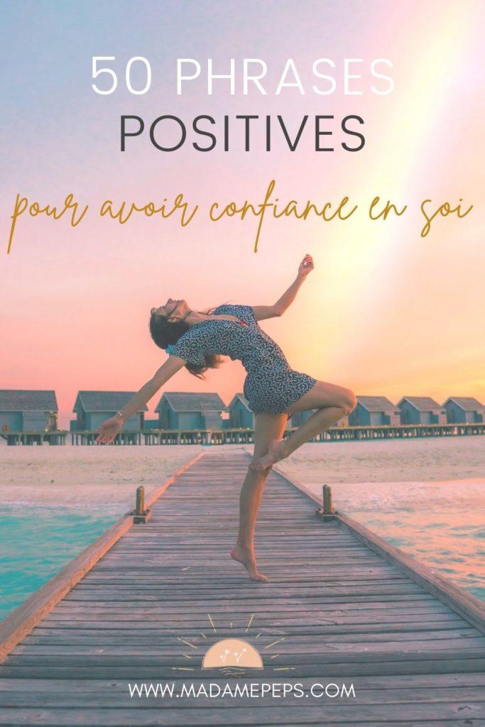 Les phrases positives ont un impact puissant sur votre pensée. En les utilisant, vous augmenter votre confiance en vous naturellement!
